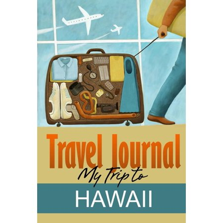 Travel Journal : My Trip to Hawaii