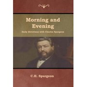Morning and Evening Daily Devotions with Charles Spurgeon (Hardcover)