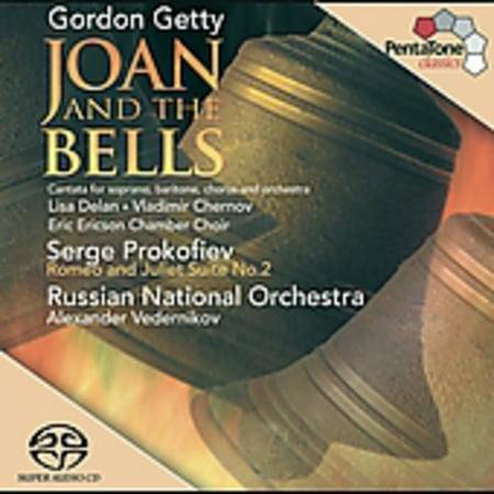 Getty/Prokofiev - Gordon Getty: Joan and the Bells; Prokofiev: Romeo & Juliet Suite No. 2
