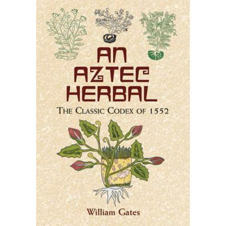 An Aztec Herbal - eBook