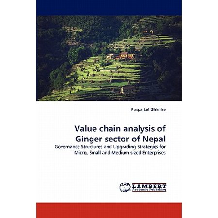 Value Chain Analysis of Ginger Sector of Nepal - Walmart com