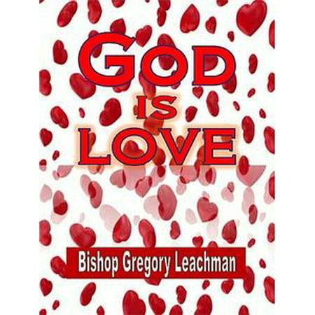 Gods Love Is (God is Love - eBook)