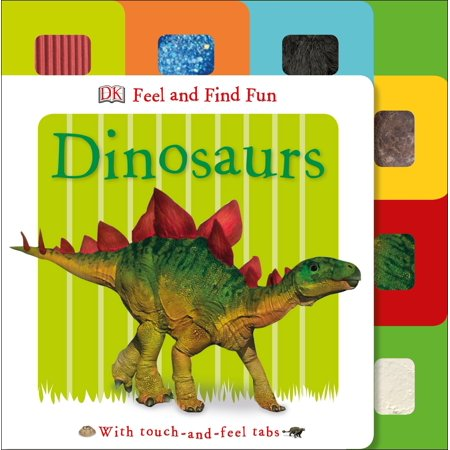Feel and Find Fun: Dinosaurs : With Touch-and-Feel Tabs - Fun Halloween Touch And Feel