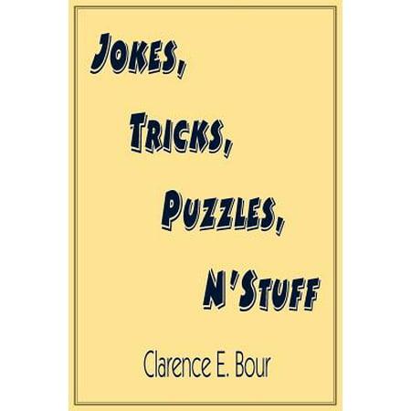 Jokes, Tricks, Puzzles, N'Stuff](Tricks Jokes)