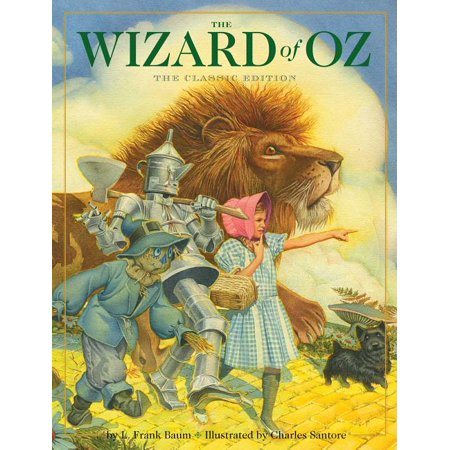 The Wizard of Oz : The Classic Edition