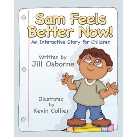 Sam Feels Better Now! an Interactive Story for Children](Interactive Halloween Stories Online)