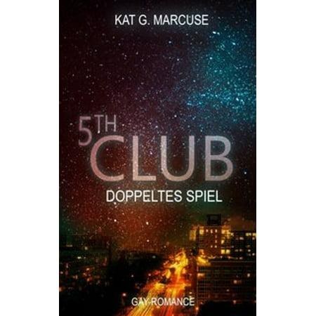 Fifth Club - Doppeltes Spiel - eBook