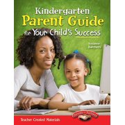 Kindergarten Parent Guide for Your Child's Success - eBook