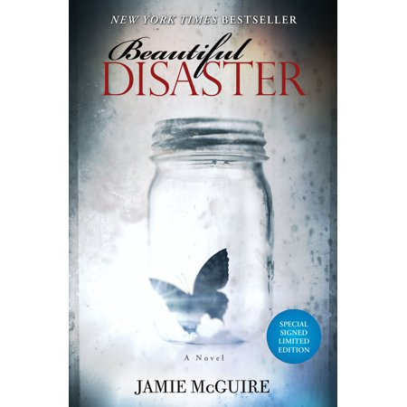 Original Limited Signed - Beautiful Disaster Signed Limited Edition : A Novel