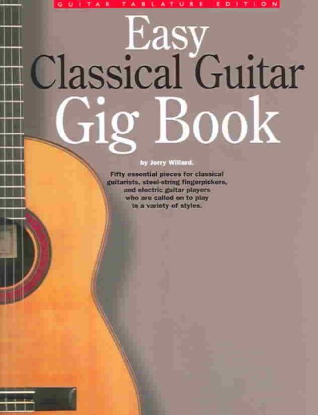Easy Classical Guitar Gig Book by