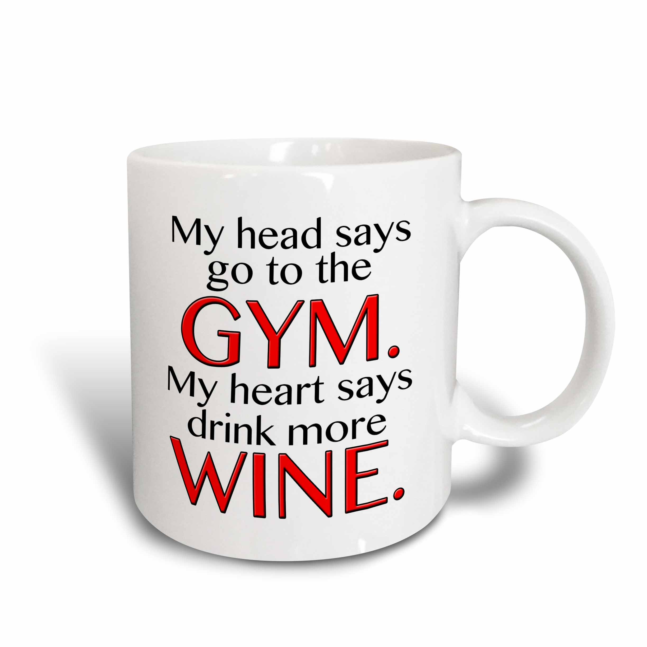 3dRose My head says go to the GYM my heart says drink more WINE. Red., Ceramic Mug, 15-ounce