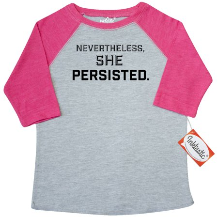 Inktastic Nevertheless  She Persisted Toddler T Shirt Womens Rights Feminism Let