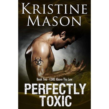 Perfectly Toxic - eBook
