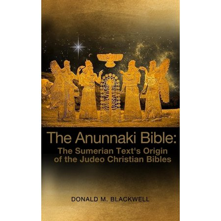 Origins Of Halloween Christian (The Anunnaki Bible : The Sumerian Text's Origin of the Judeo Christian)