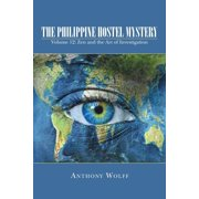 The Philippine Hostel Mystery : Volume 12: Zen and the Art of Investigation
