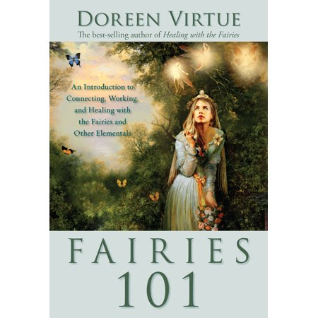 Elemental Soft Shell (Fairies 101 : An Inroduction to Connecting, Working, and Healing with the Fairies and Other Elementals)