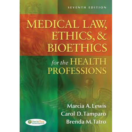 Medical Law, Ethics, & Bioethics for the Health (Law And Ethics Exam For Rda In Ca)