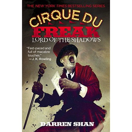 Cirque Du Freak #11: Lord of the Shadows : Book 11 in the Saga of Darren