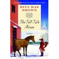 The Tell-Tale Horse : A Novel