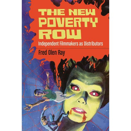 The New Poverty Row: Independent Filmmakers as Distributors