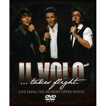 Il Volo: Takes Flight - Live From The Detroit Opera House