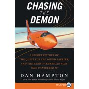 Chasing the Demon: A Secret History of the Quest for the Sound Barrier, and the Band of American Aces Who Conquered It (Paperback)(Large Print)