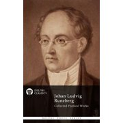 Collected Works of Johan Ludvig Runeberg (Delphi Classics) - eBook