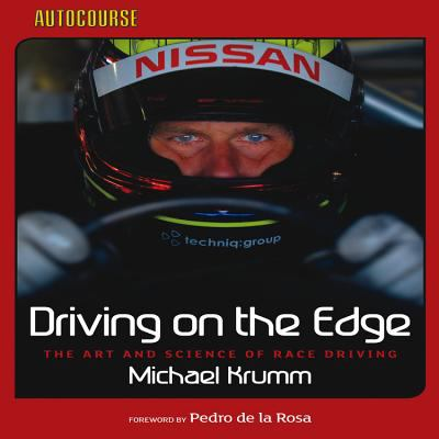 Driving on the Edge: The Art and Science of Race Driving