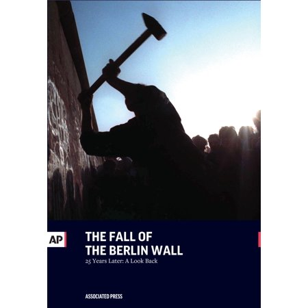 The Fall of the Berlin Wall (Paperback)