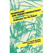 Technology and Human Productivity : Challenges for the Future