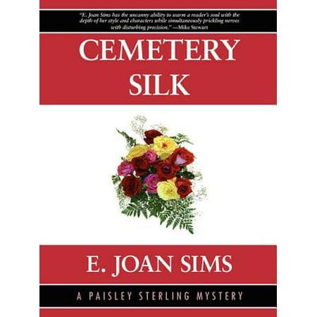 Cemetery Silk: A Paisley Sterling Mystery #1 - eBook ()