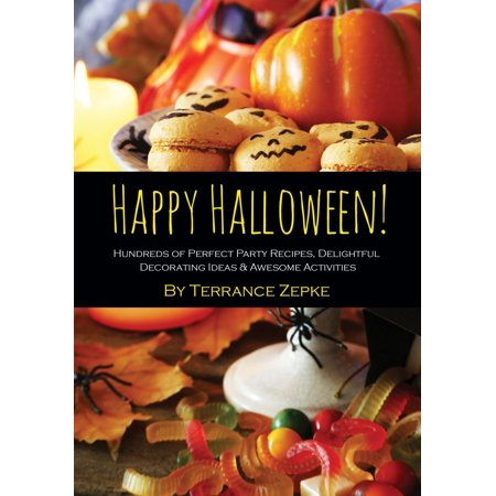 Ideas For Decorating Work Cubicle For Halloween (Happy Halloween! Hundreds of Perfect Party Recipes, Delightful Decorating Ideas & Awesome Activities -)