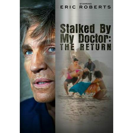 Stalked By My Doctor: The Return - Return My Item