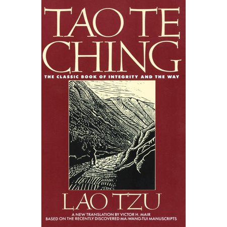 Tao Te Ching : The Classic Book of Integrity and The (Best Of Taos 2019)