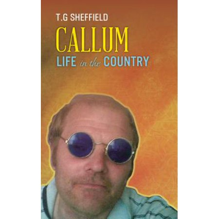 Callum Life in the Country - eBook](Theodora Callum)