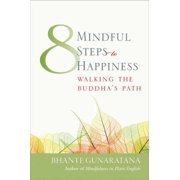 Eight Mindful Steps to Happiness - eBook
