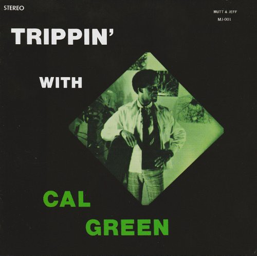 Cal Green - Trippin' with [CD]
