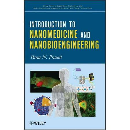 Introduction To Nanomedicine And Nanobioengineering By Paras Prasad