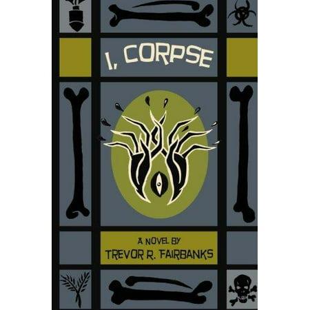 I, Corpse - Corpse Costume Ideas
