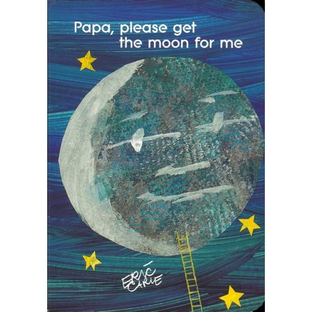 Eric Carle Merchandise - Papa Please Get the Moon for Me (Board Book)