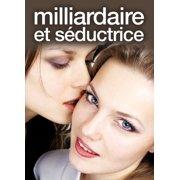 Best Lesbian Romances - Milliardaire et séductrice - Lesbian romance - volume Review