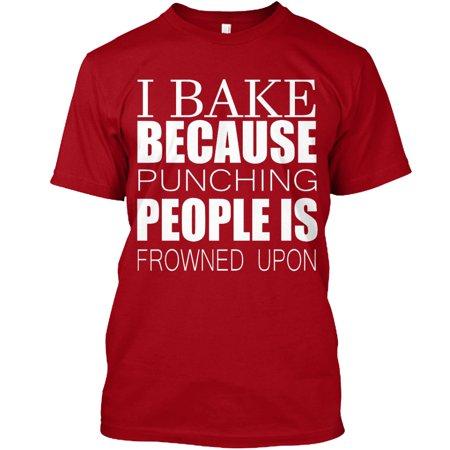 07df14235 Hanes - I Bake Because Punching Is Frowned Upon Hanes Tagless Tee T-Shirt -  Walmart.com