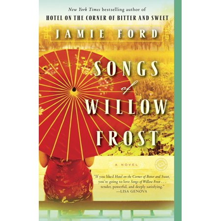 Songs of Willow Frost : A Novel