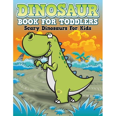 Dinosaur Coloring Book For Toddlers  Scary Dinosaurs For Kids  Paperback