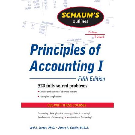 Schaum's Outline of Principles of Accounting I, Fifth Edition -