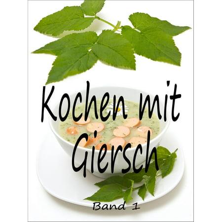 Kochen mit Giersch 1 - eBook