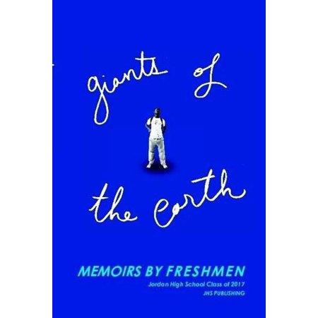 Giants of the Earth: Memoirs by Freshmen - image 1 de 1