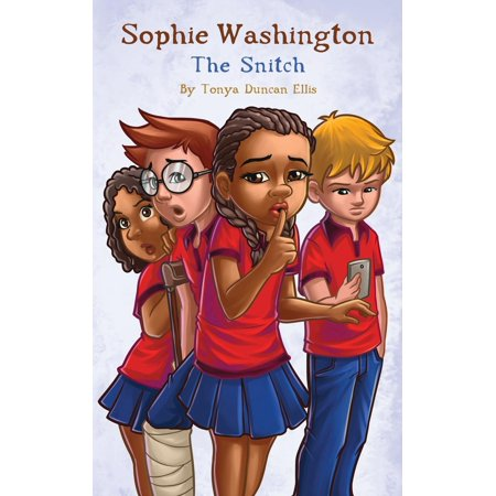 Sophie Washington: The Snitch (Paperback)