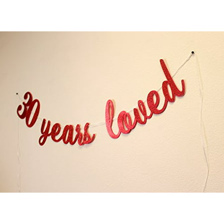 All About DetailsTM 30 Years Loved Cursive Banner - 30th Birthday Balloons And Banners