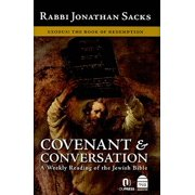 Covenant & Conversation : Exodus: The Book of Redemption